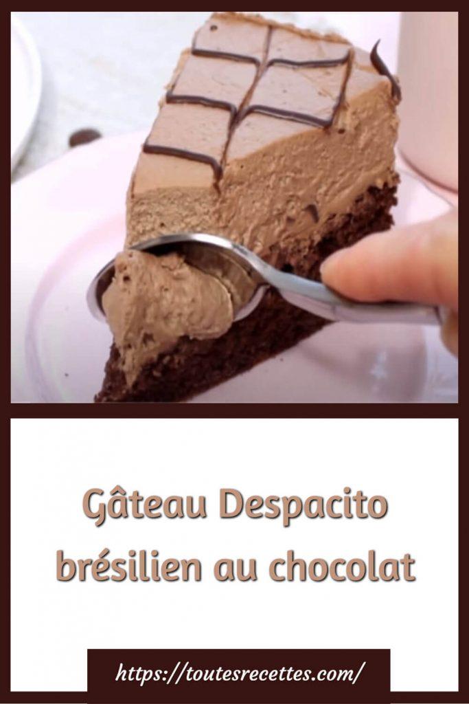 Comment préparer le Gâteau Despacito brésilien au chocolat
