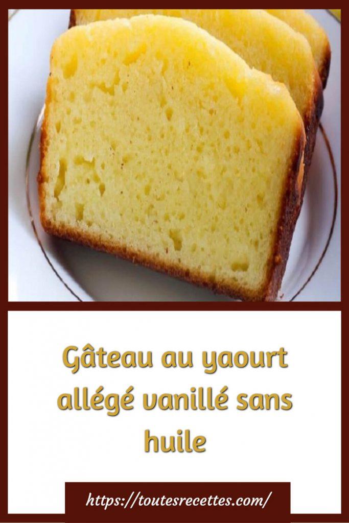 Comment préparer le Gâteau au yaourt allégé vanillé sans huile