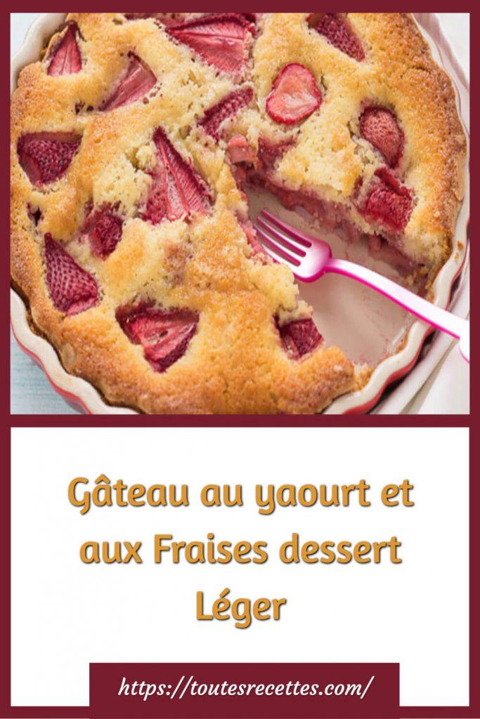 Comment préparer le Gâteau au yaourt et aux Fraises WW