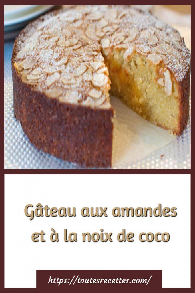 Comment préparer le Gâteau aux amandes et à la noix de coco