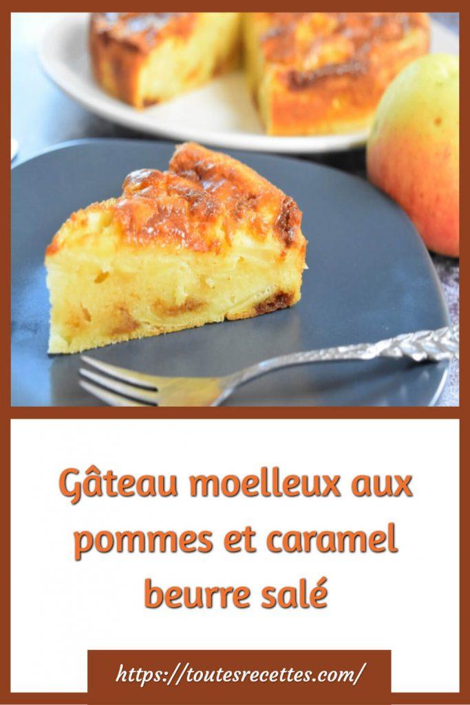 Comment préparer le Gâteau moelleux aux pommes et caramel beurre salé