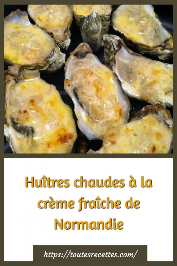 Comment préparer les Huîtres chaudes à la crème fraîche de Normandie