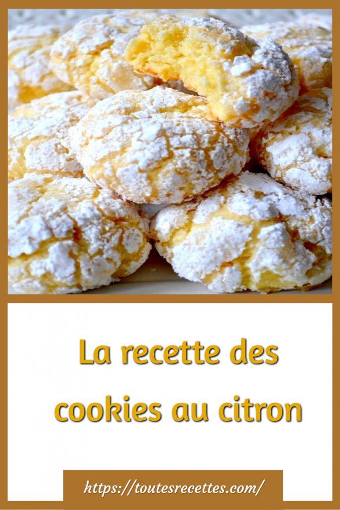 Comment préparer La recette des cookies au citron