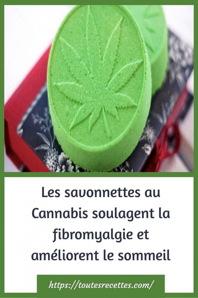 Comment préparer les Les savonnettes au Cannabis