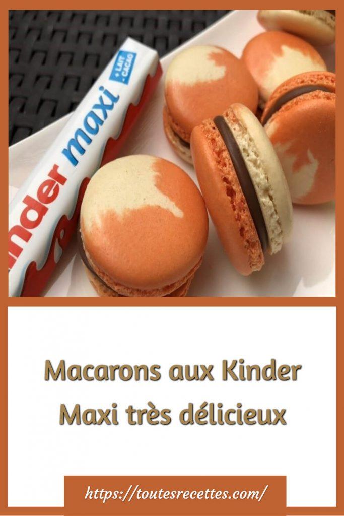Comment préparer les Macarons aux Kinder Maxi