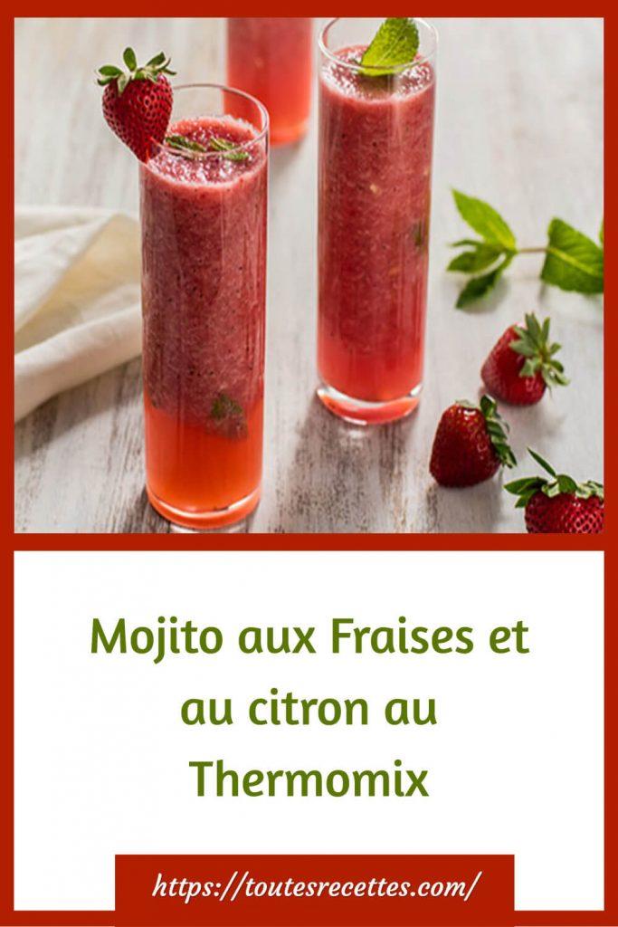 Comment préparer le Mojito aux Fraises et au citron au Thermomix