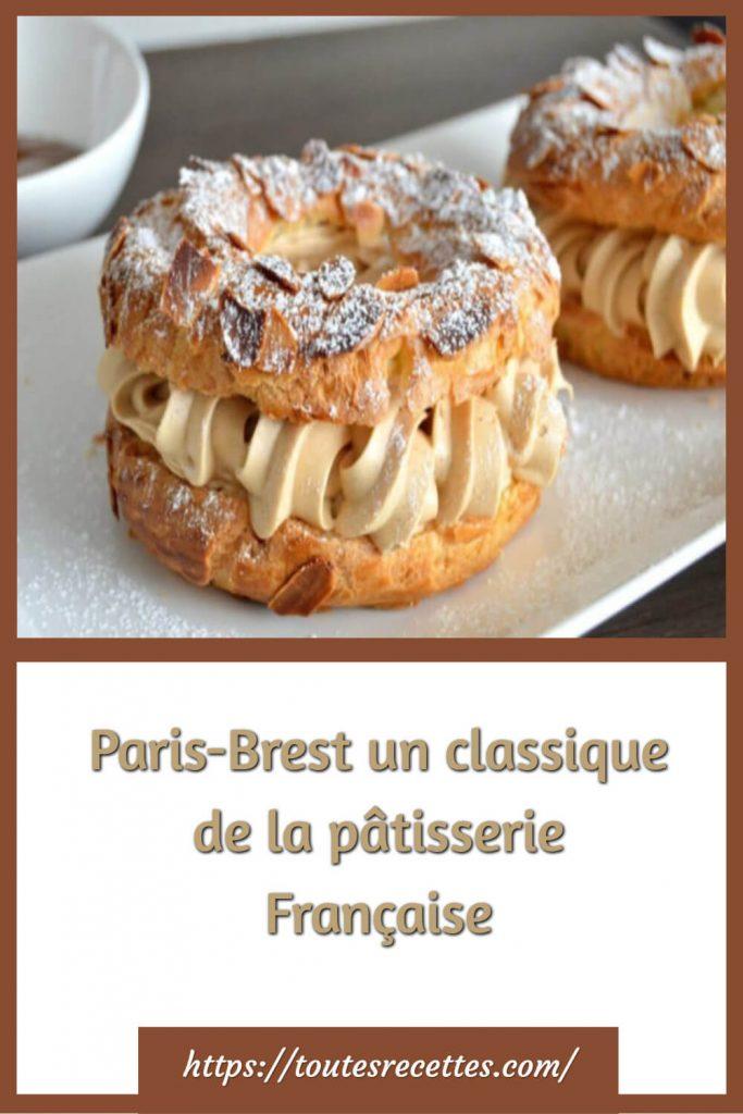 Comment préparer leParis-Brest classique de la pâtisserie Française