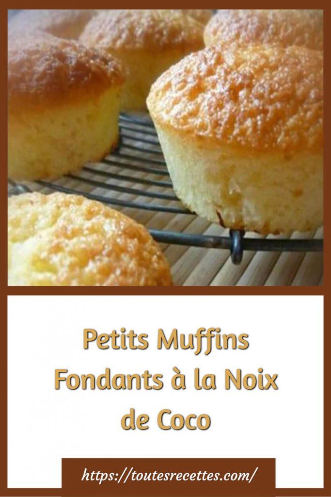 Comment préparer les Petits Muffins Fondants à la Noix de Coco