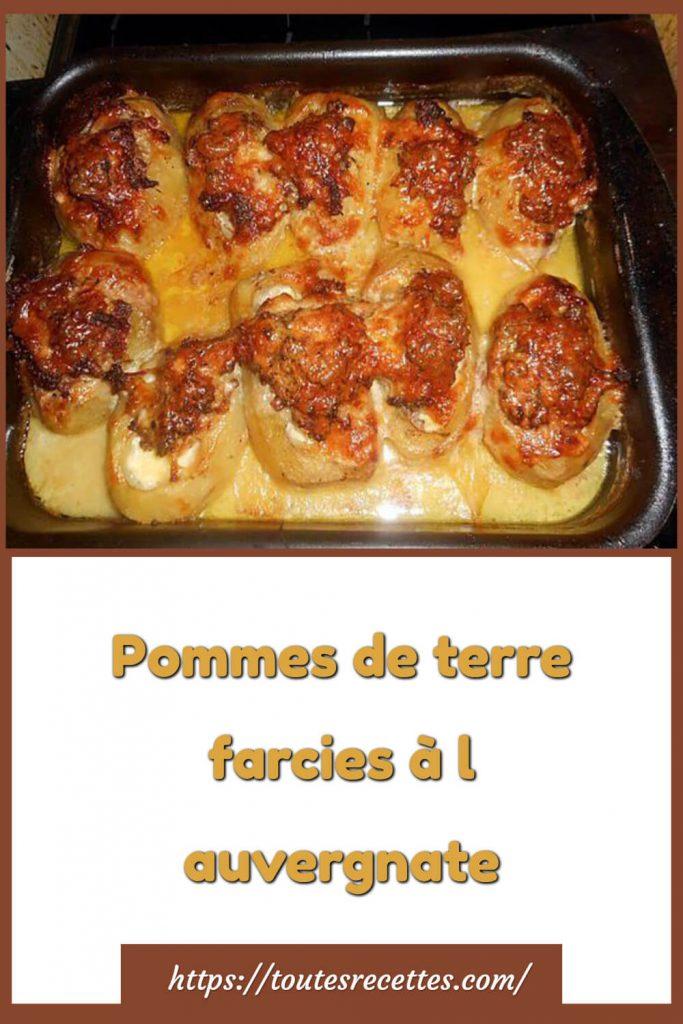 Comment préparer les Pommes de terre farcies à l auvergnate