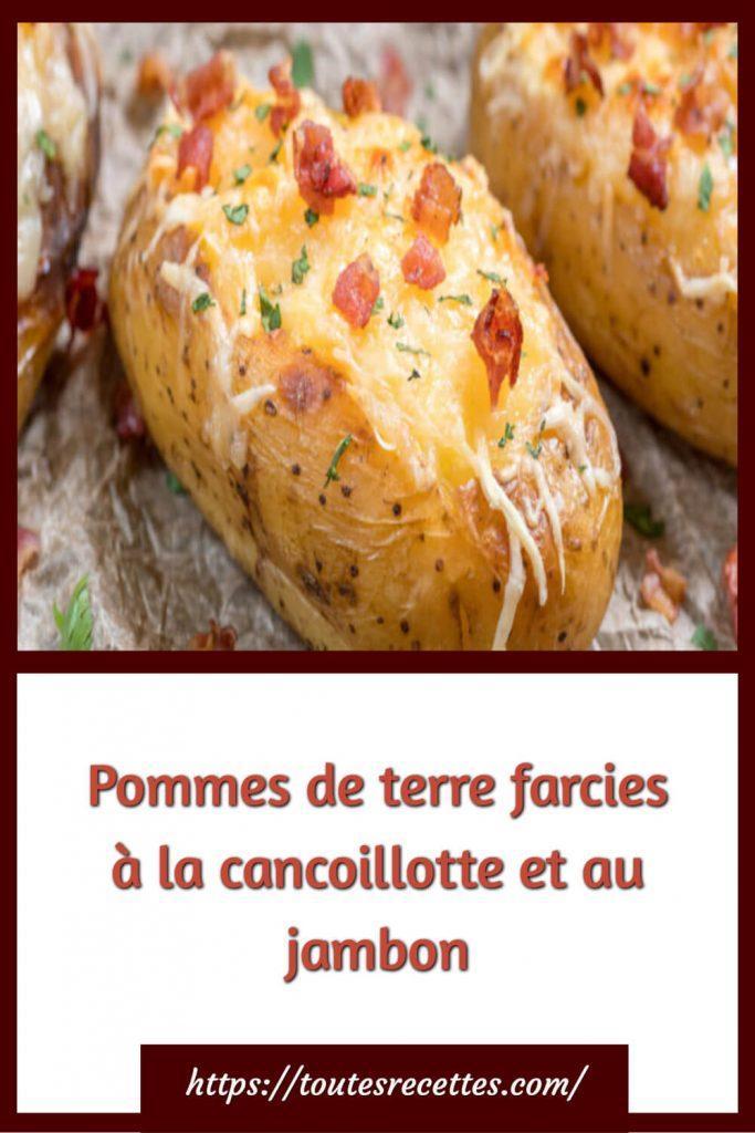 Comment préparer les Pommes de terre farcies à la cancoillotte et au jambon