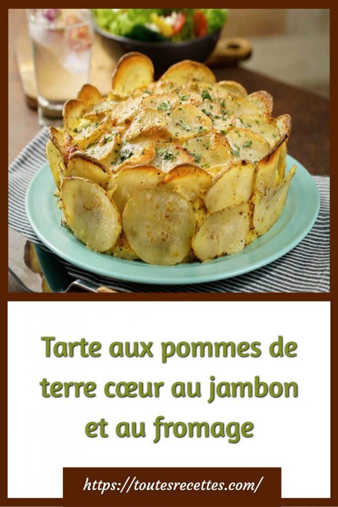 Comment préparer la Tarte aux pommes de terre cœur au jambon et au fromage