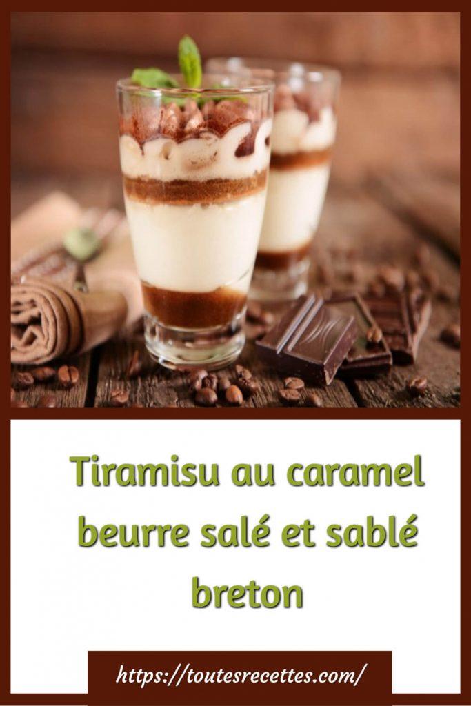 Comment préparer le Tiramisu au caramel beurre salé et sablé breton