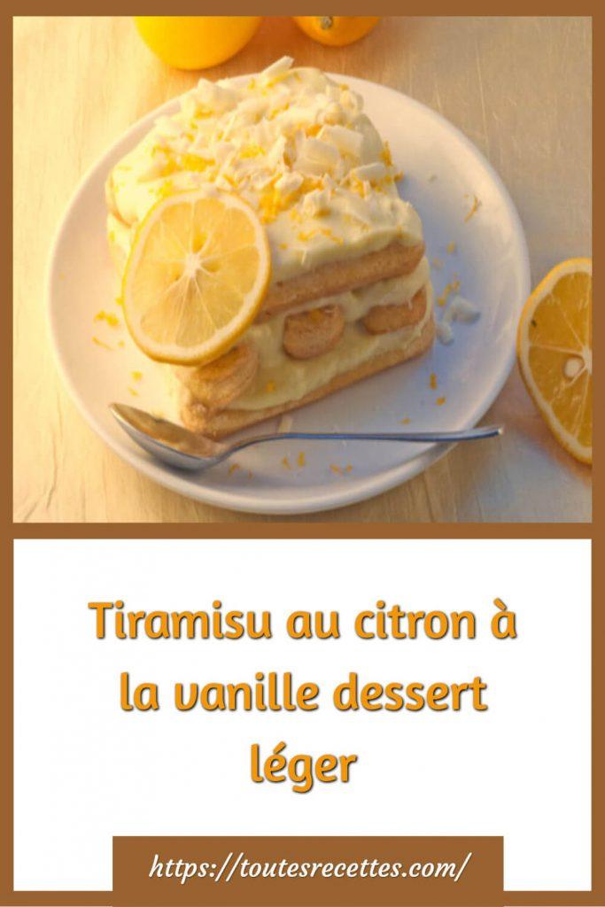 Comment préparer le Tiramisu au citron à la vanille