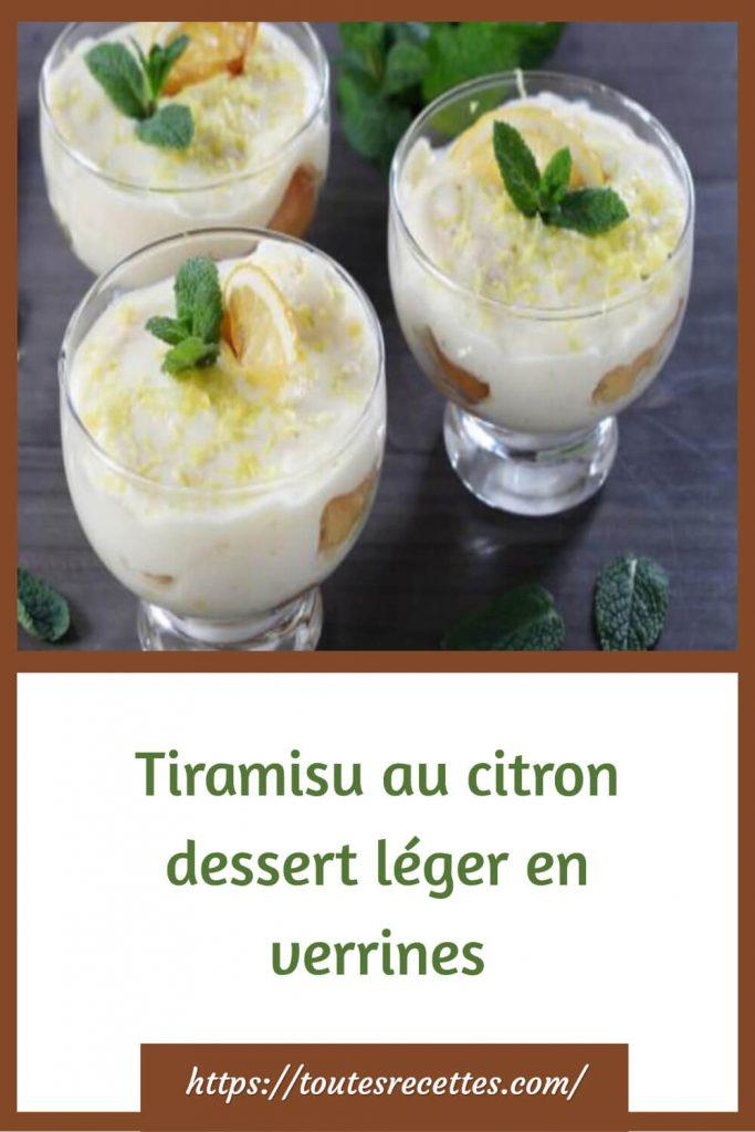 Comment préparer le Tiramisu au citron léger en verrines