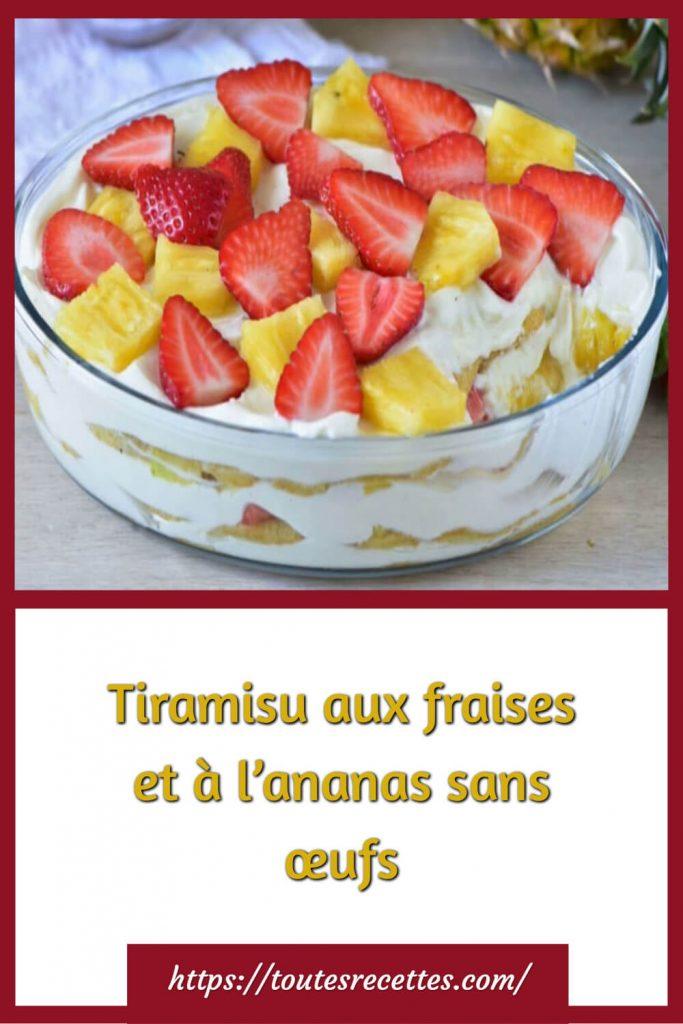 Comment préparer le Tiramisu aux fraises et à l'ananas sans œufs