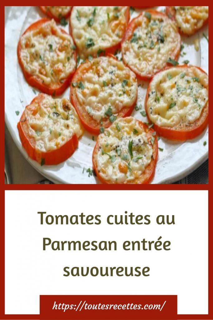 Comment préparer les Tomates cuites au Parmesan
