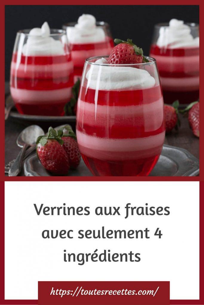 Comment préparer les Verrines aux fraises avec seulement 4 ingrédients