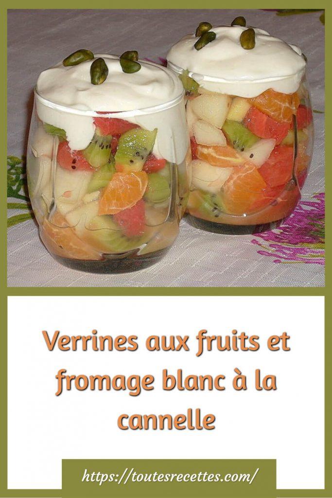Comment préparer les Verrines aux fruits et fromage blanc à la cannelle