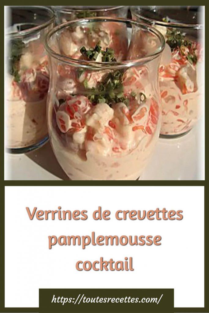 Comment préparer les Verrines de crevettes pamplemousse cocktail