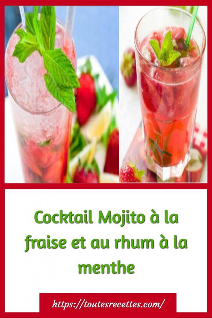 Comment préparer le Cocktail Mojito à la fraise et au rhum à la menthe
