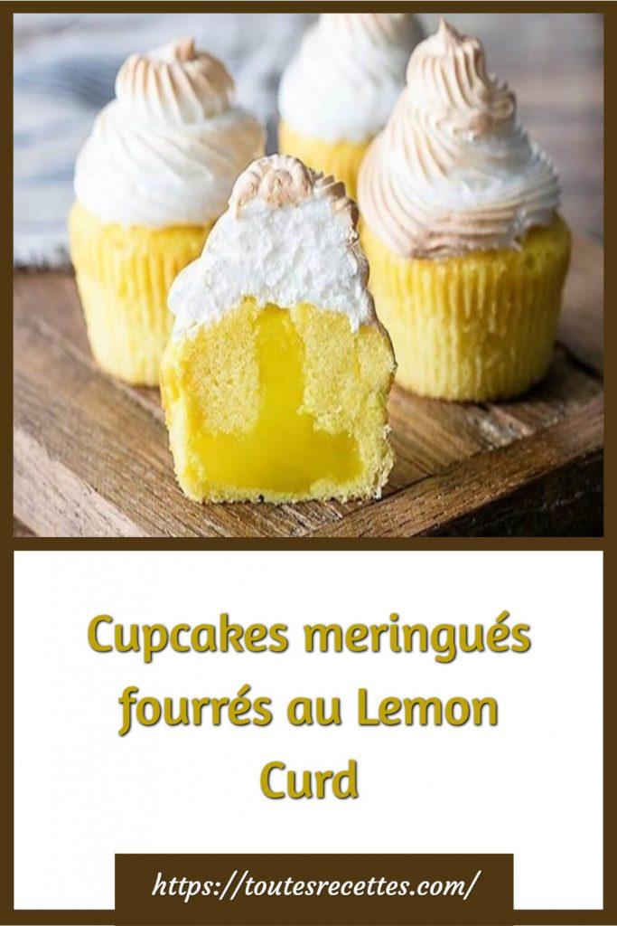 Comment préparer les Cupcakes meringués fourrés au Lemon Curd