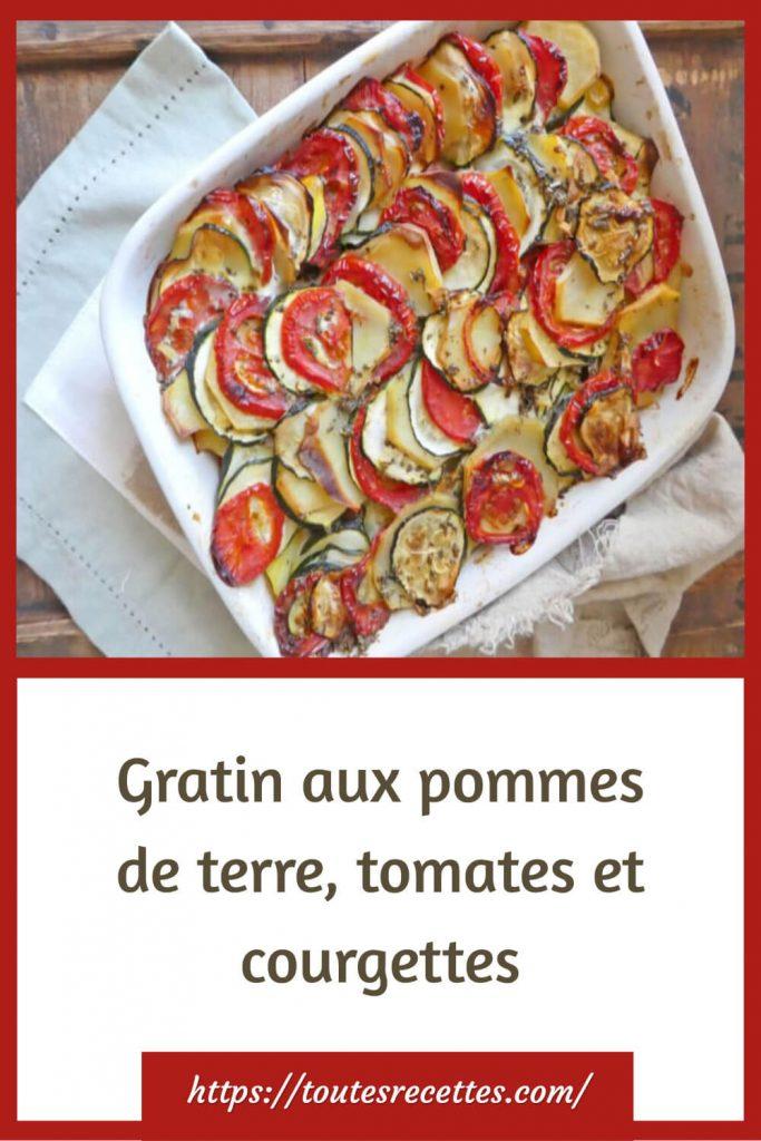 Comment préparerle Gratin aux pommes de terre, tomates et courgettes