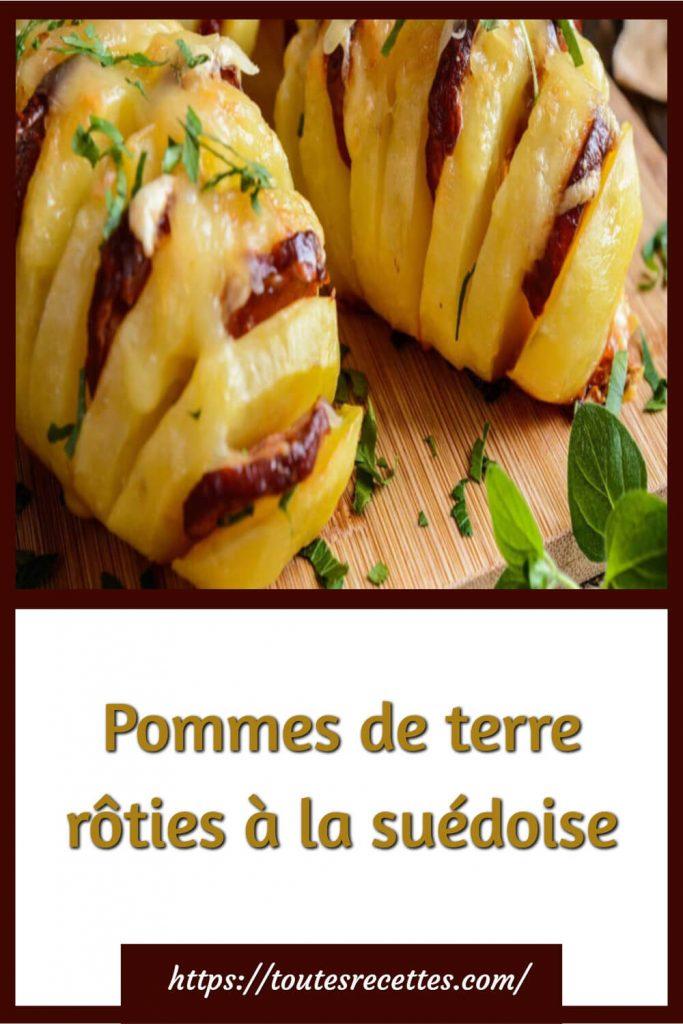 Comment préparer les Pommes de terre rôties à la suédoise