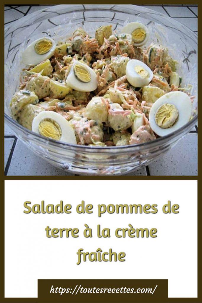 Comment préparer la Salade de pommes de terre à la crème fraîche