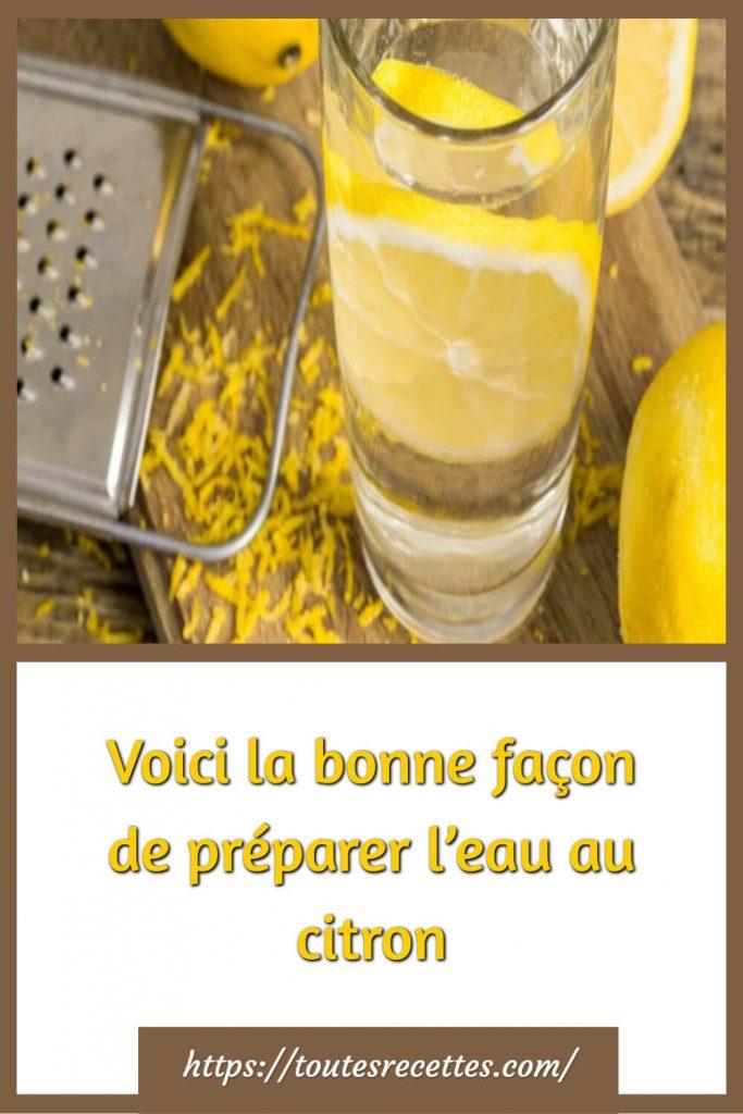 Voici la bonne façon de préparer l'eau au citron