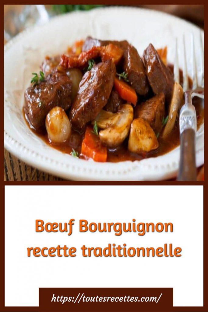 Comment préparer le Bœuf Bourguignon recette traditionnelle