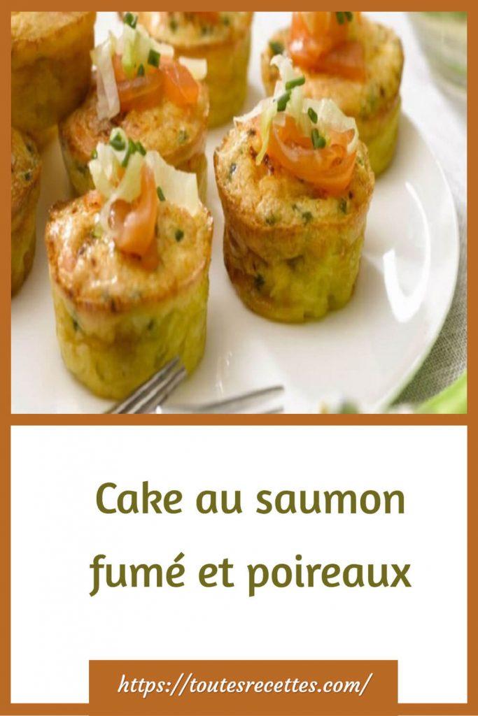 Comment préparer le Cake au saumon fumé et poireaux