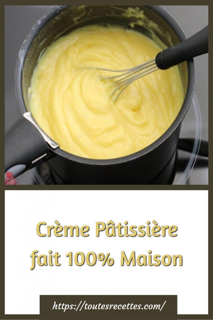 Comment préparer le Crème Pâtissière fait 100% Maison
