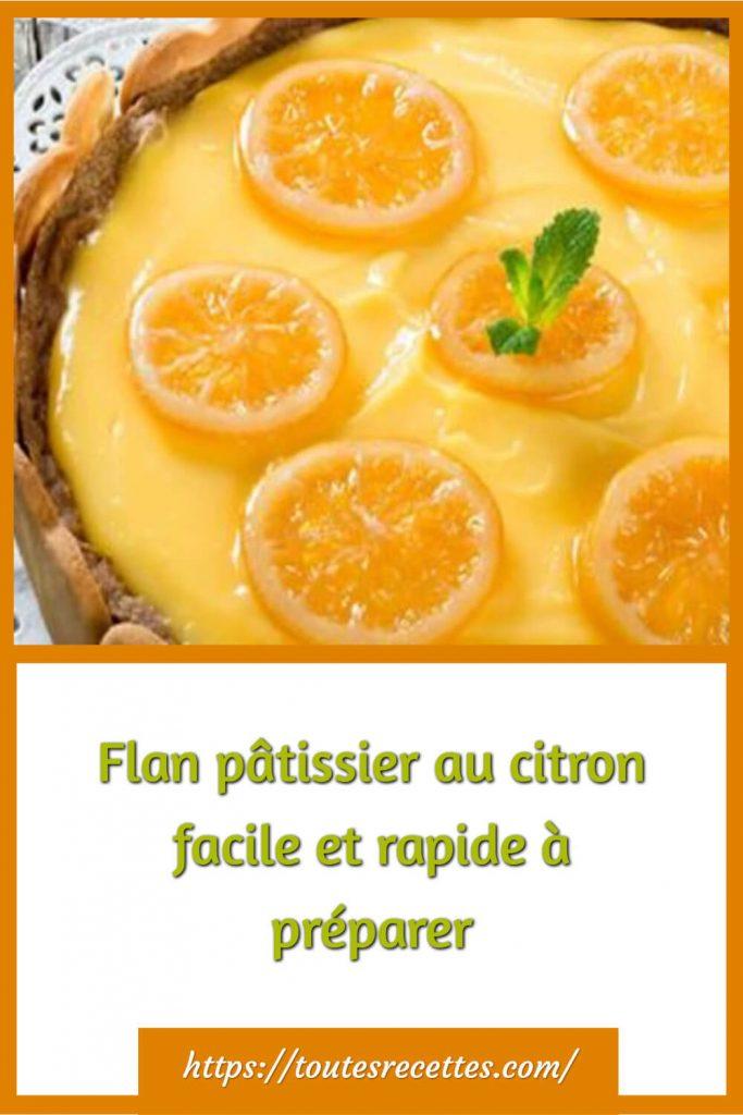 Comment préparer le Flan pâtissier au citron facile et rapide