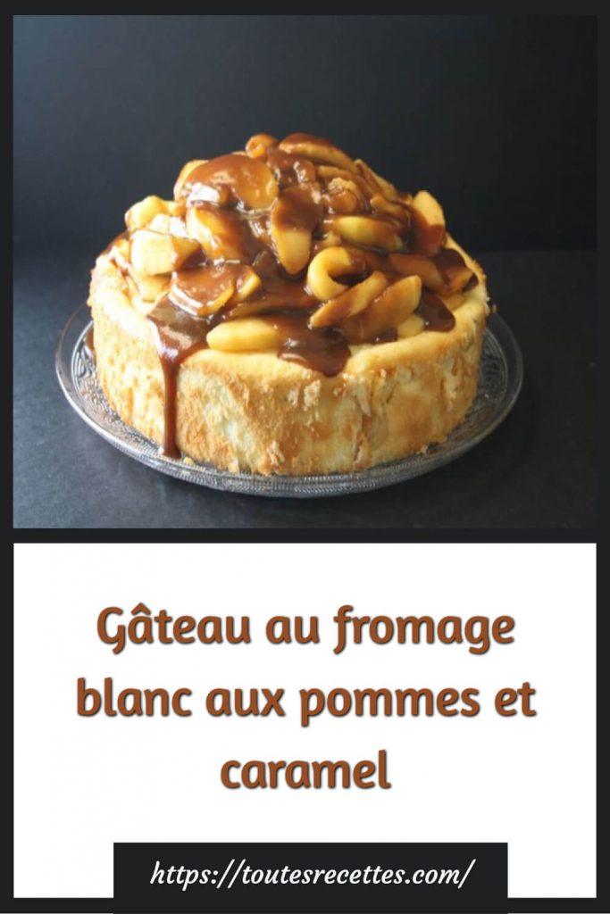Comment préparer le Gâteau au fromage blanc aux pommes et caramel