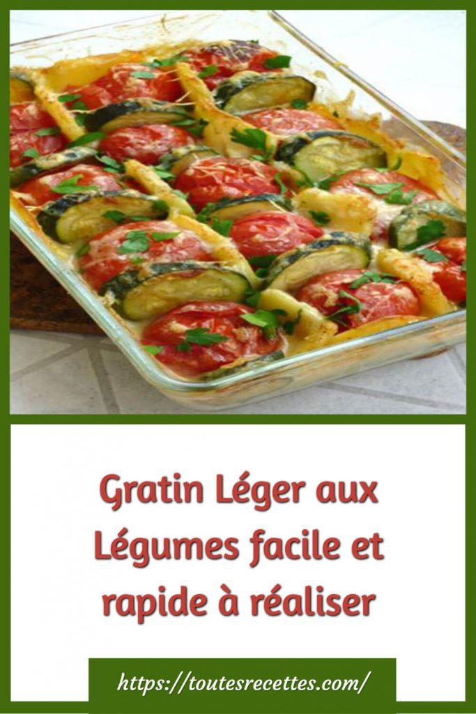 Comment préparer le Gratin Léger aux Légumes