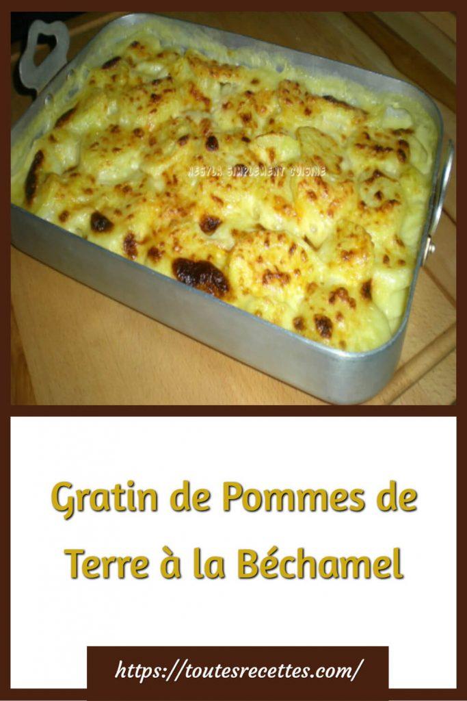 Comment préparer le Gratin de Pommes de Terre à la Béchamel