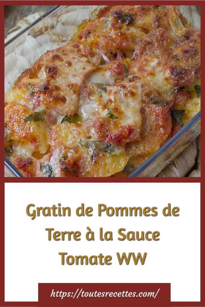 Comment préparer le Gratin de Pommes de Terre à la Sauce Tomate WW