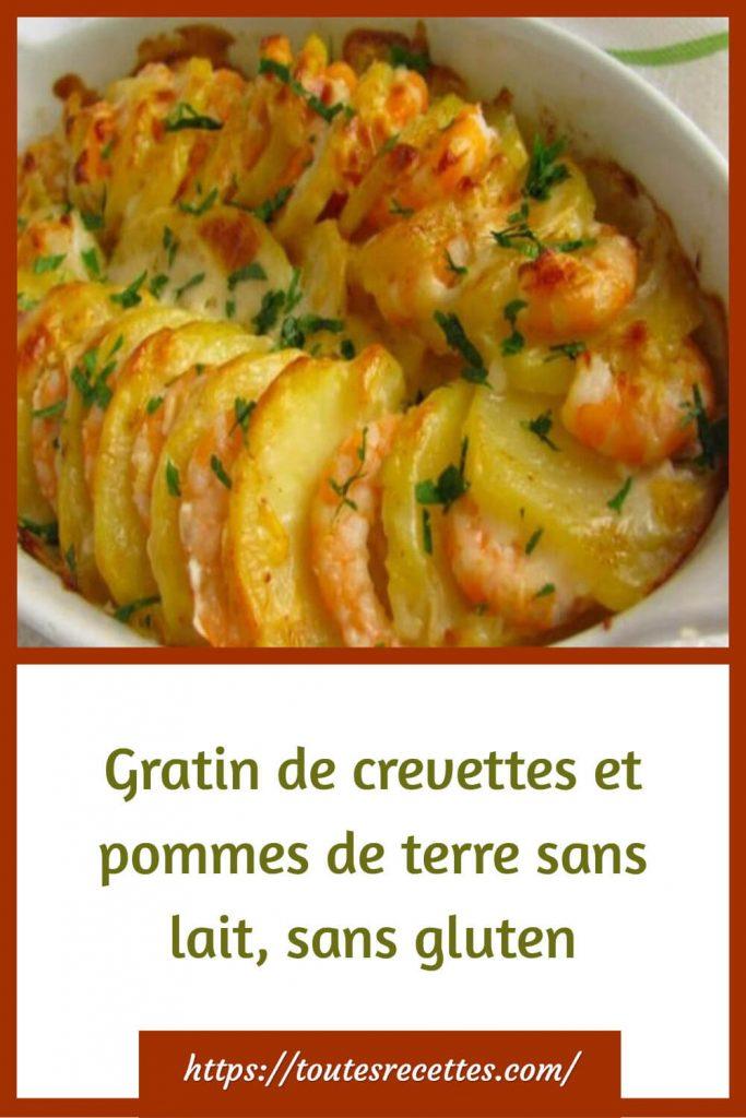 Comment préparer le Gratin de crevettes et pommes de terre sans lait, sans gluten