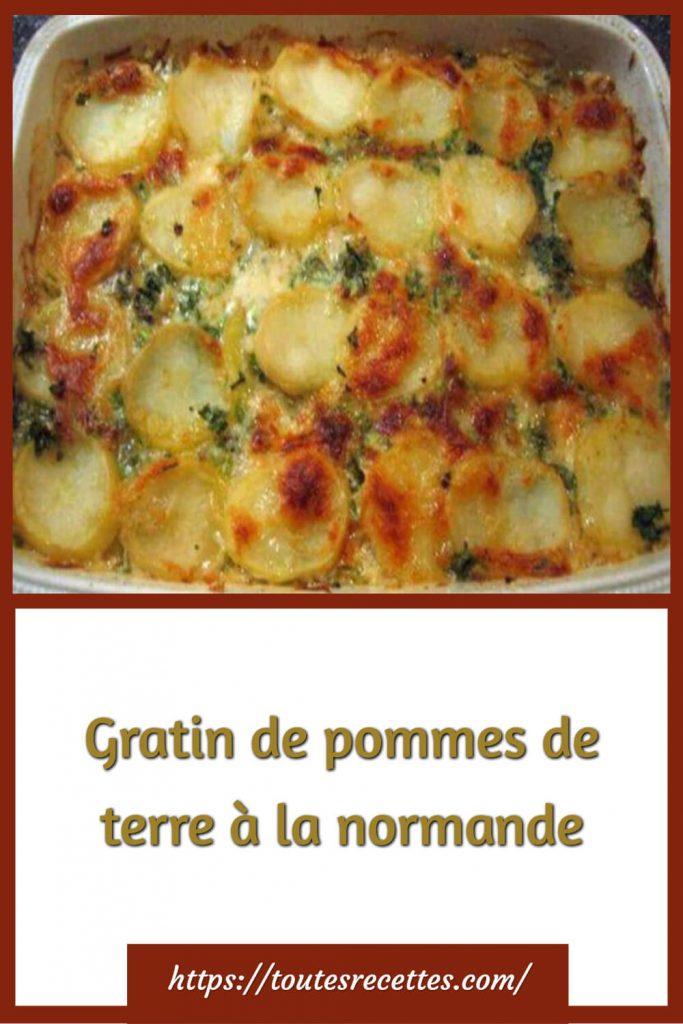 Comment préparer le Gratin de pommes de terre à la normande