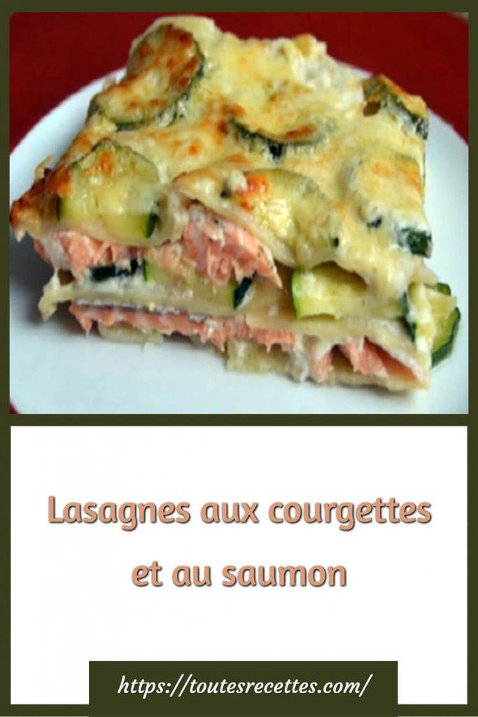 Comment préparerles Lasagnes aux courgettes et au saumon