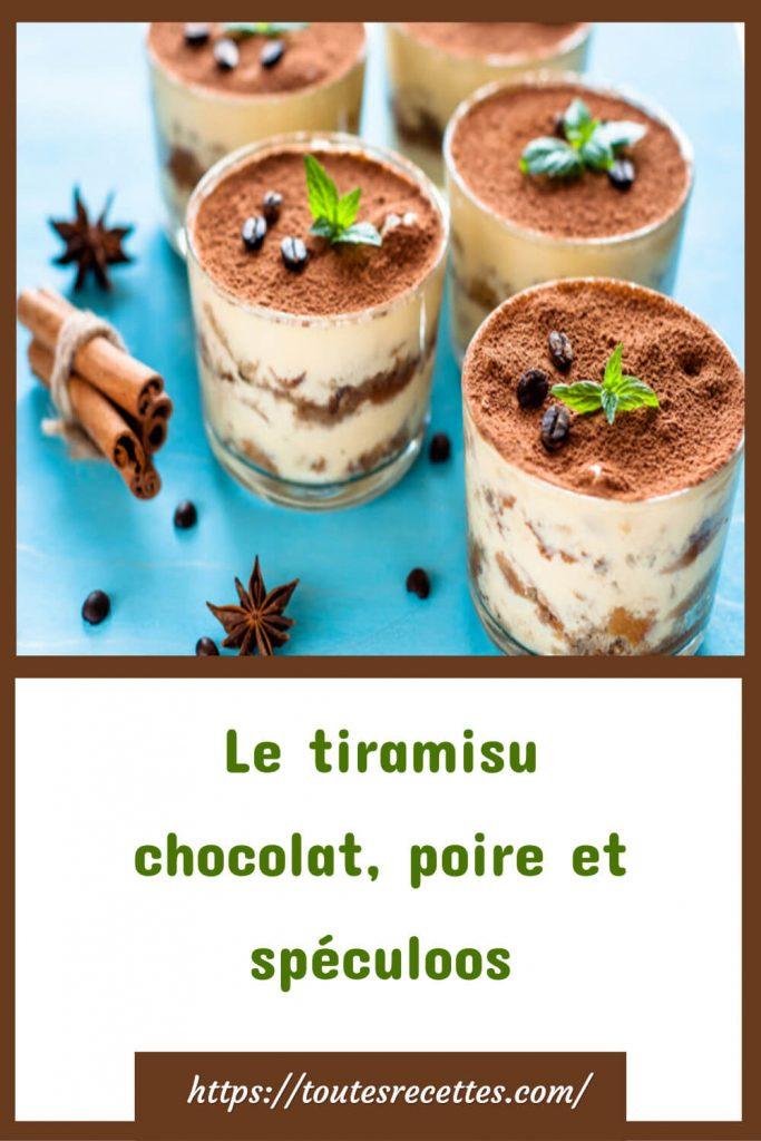 Comment préparer Le tiramisu chocolat, poire et spéculoos