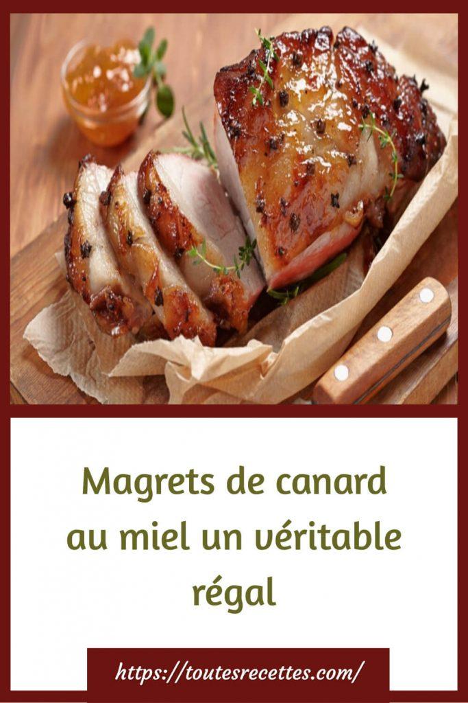 Comment préparer des Magrets de canard au miel