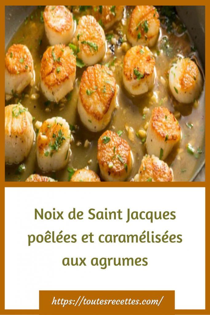 Comment préparer les Noix de Saint Jacques poêlées et caramélisées aux agrumes