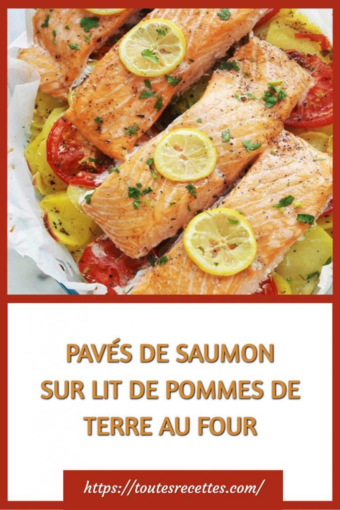 Comment préparer les Pavés de saumon et pommes de terre au four