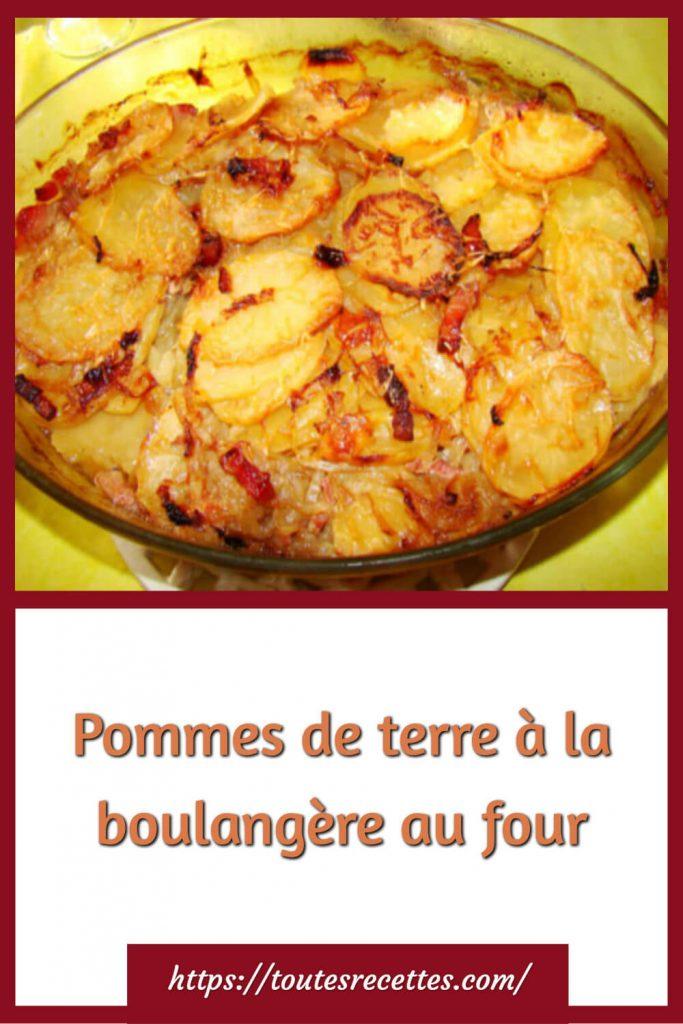 Comment préparer les Pommes de terre à la boulangère au four