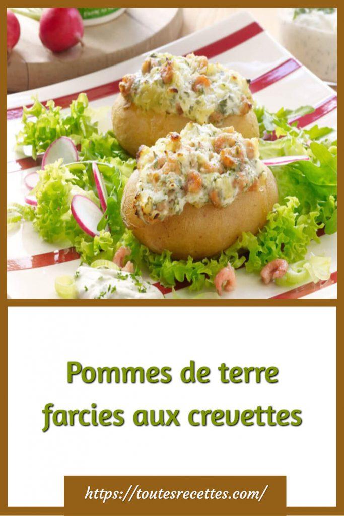 Comment préparer les Pommes de terre farcies aux crevettes