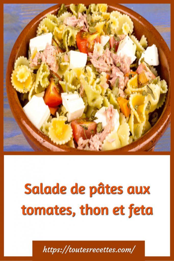 Comment préparer la Salade de pâtes aux tomates, thon et feta