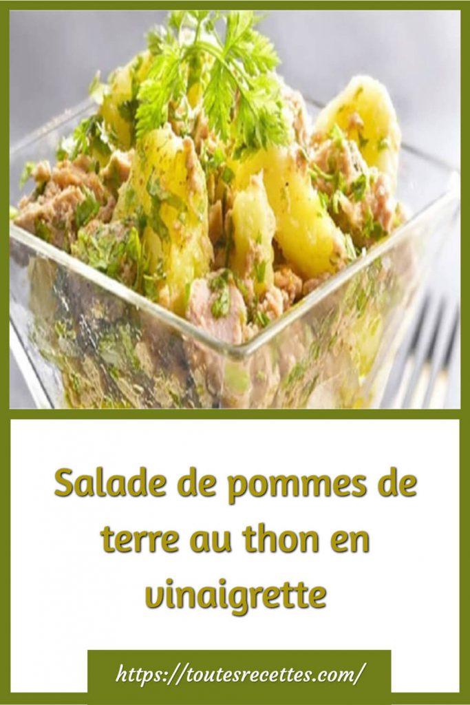 Comment préparer la Salade de pommes de terre au thon en vinaigrette