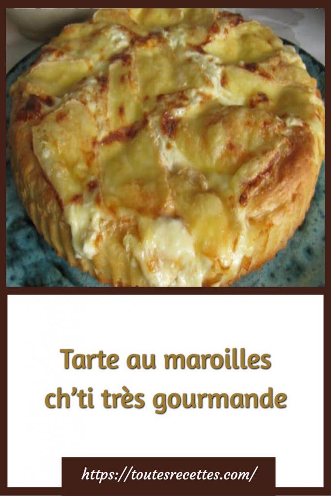 Comment préparer la Tarte au maroilles ch'ti