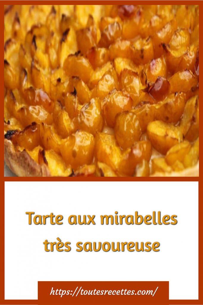 Comment préparer la Tarte aux mirabelles